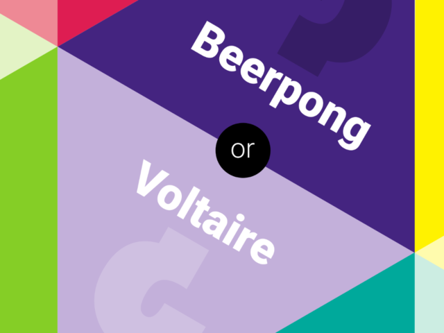 Beerpong or Voltaire?